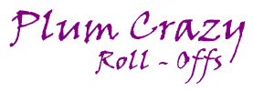 Plum Crazy Roll-Offs